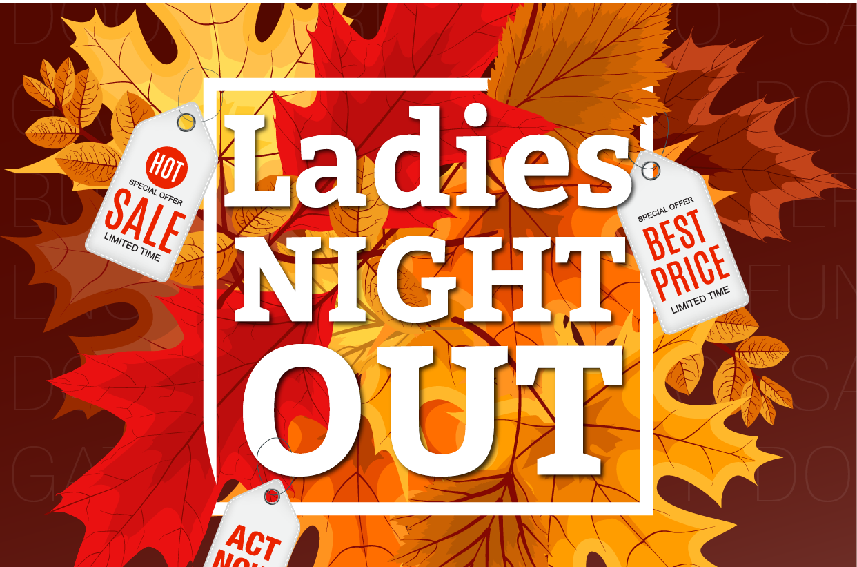 Ladies Night Out - Friday Evening
