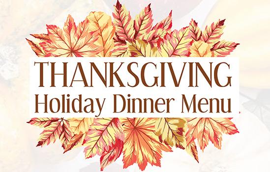 Image Text: Thanksgiving Holiday Dinner Menu