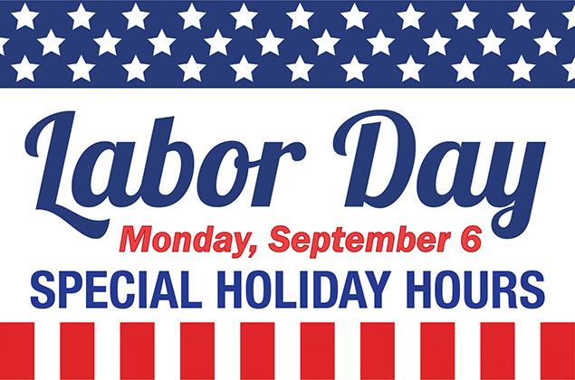 Labor Day Hours 2021