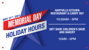 Informational image displaying Hartville Kitchen's Memorial Day Holiday Hours